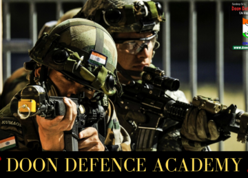 Why to Join Doon Defence Academy